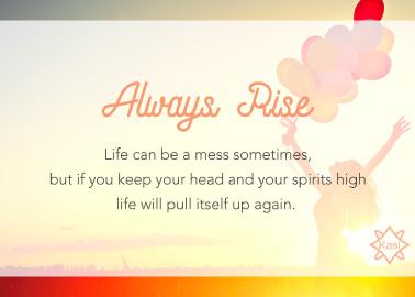 always rise